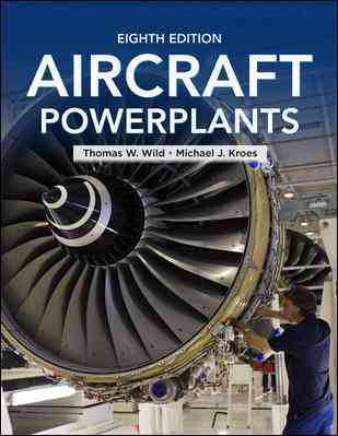Aircraft Powerplants By Wild, Thomas/ Kroes, Michael