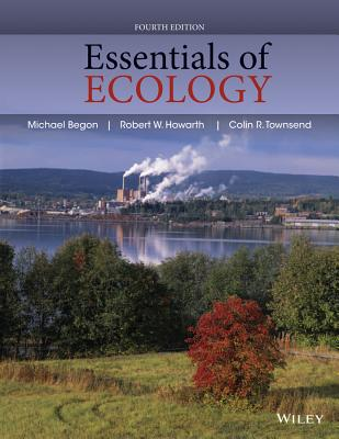 Essentials of Ecology By Townsend, Colin R.